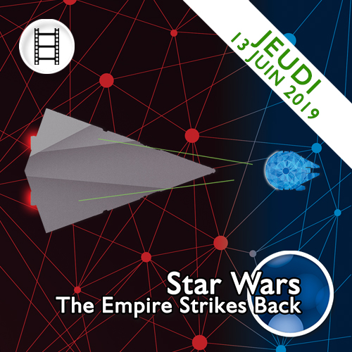 Star Wars The Empire Strikes Back 13 juin 2019